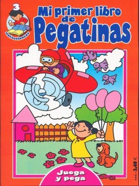 Comics y Cuentos - MI PRIMER LIBRO DE PEGATINAS - Comics y Cuentos