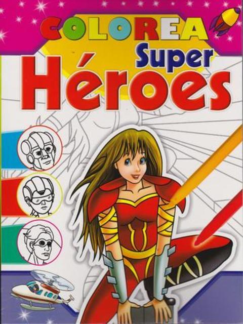 Comics y Cuentos - COLOREAR SUPER HEROES - Comics y Cuentos
