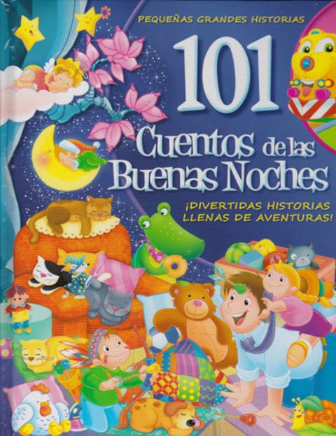 Comics y Cuentos - 101 CUENTOS DE LAS BUENAS NOCHES - Comics y Cuentos