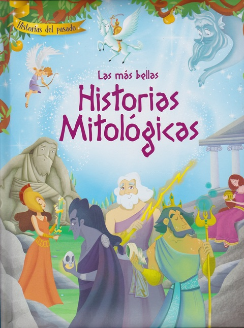 Comics y Cuentos - LAS MÁS BELLAS HISTORIAS MITOLÓGICAS - Comics y Cuentos