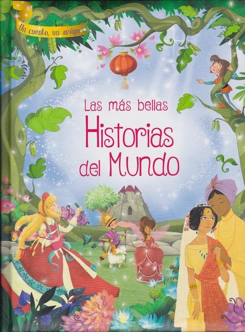 Comics y Cuentos - LAS MÁS BELLAS HISTORIAS DEL MUNDO - Comics y Cuentos