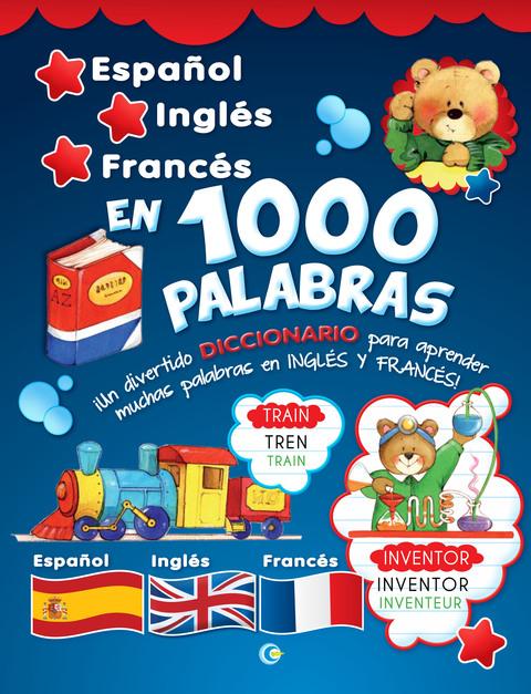 Comics y Cuentos - ESPAÑOL-INGLES-FRANCES EN 1000 PALABRAS - Comics y Cuentos