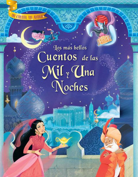 Comics y Cuentos - LOS MAS B.CUENTOS DE LAS 1001 NOCHES - Comics y Cuentos