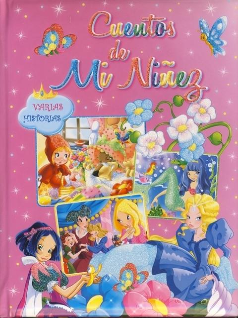 Comics y Cuentos - CUENTOS DE MI NIÑEZ 6 EUROS - Comics y Cuentos